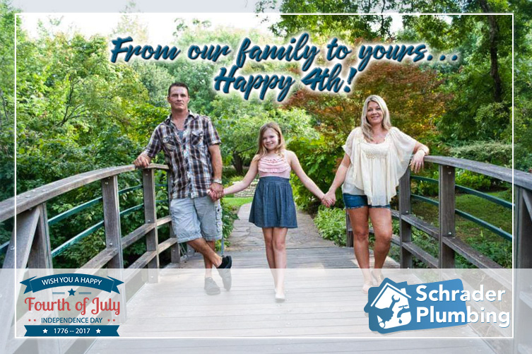happy 4th of July from Schrader Plumbing